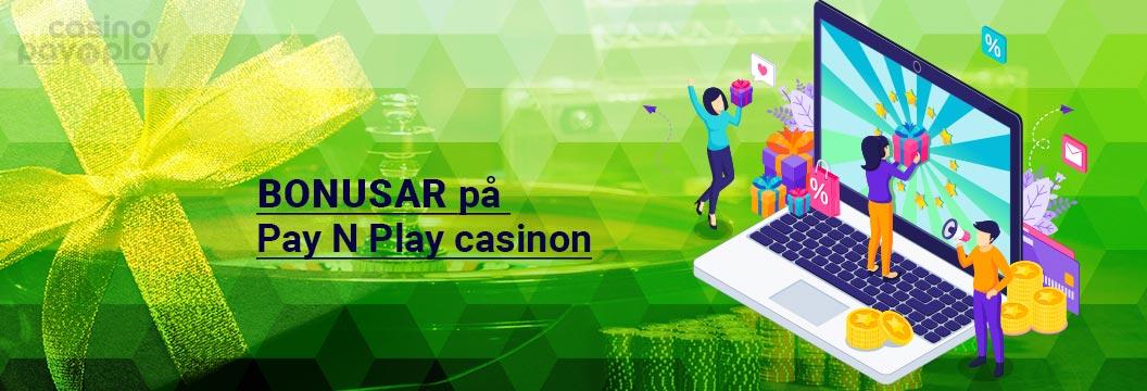 Bonusar på pay and play caisnon