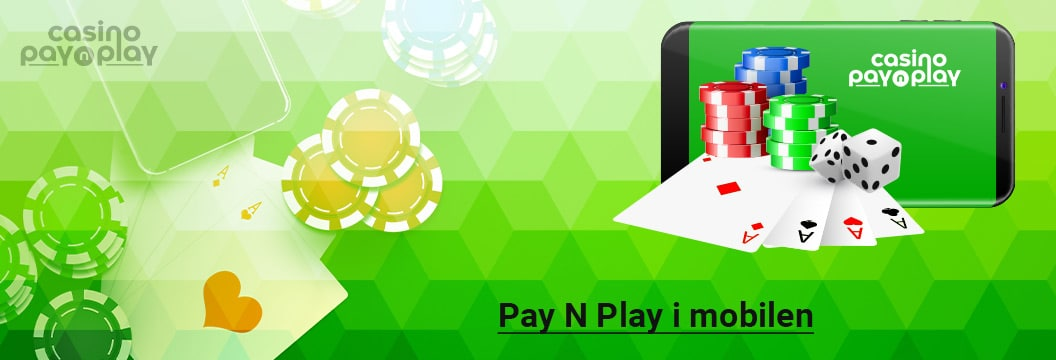 Pay N Play i mobilen